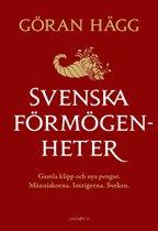 Svenska förmögenheter : Gamla klipp och nya pengar
