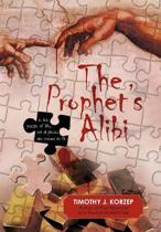 The Prophet's Alibi