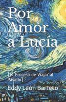 Por Amor a Luc