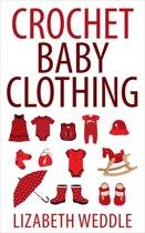 Crochet Baby Clothing