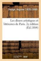Les D ners Artistiques Et Litt raires de Paris. 2e dition