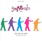 Genesis Live: The Way We Walk, Vol. 2