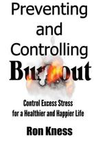 Preventing and Controlling Burnout