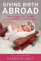 Giving Birth Abroad