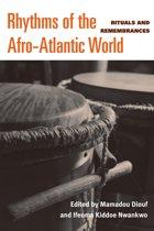 Rhythms of the Afro-Atlantic World