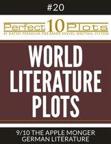 Perfect 10 World Literature Plots #20-9 ''THE APPLE MONGER – GERMAN LITERATURE''
