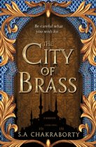 The City of Brass (The Daevabad Trilogy, Book 1)