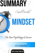 Carol Dweck's Mindset: The New Psychology of Success Summary
