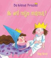 De kleine prinses - Ik wil mijn mama!