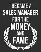 I Became a Sales Manager for the Money and Fame