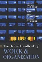 The Oxford Handbook of Work and Organization