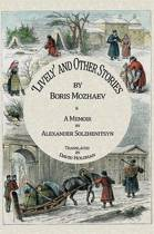 'Lively' and Other Stories and a Memoir by Alexander Solzhenitsyn