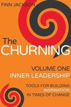 The Churning Volume 1, Inner Leadership