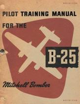 Pilot Training Manual for the Mitchell Bomber, B-25