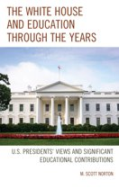The White House and Education through the Years