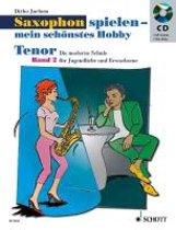 Tenor-Saxophon spielen - mein schönstes Hobby 2. Mit Audio CD