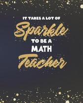 It Takes A Lot Of Sparkle To Be A Math Teacher