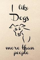 I like dogs more than people: Pink cute puppy funny slogan lined paperback jotter