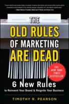 The Old Rules of Marketing are Dead