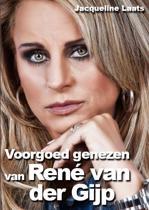 Voorgoed genezen van René van der Gijp