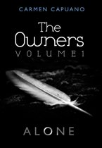 The Owners, Volume I: Alone