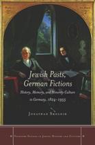 Jewish Pasts, German Fictions