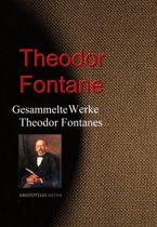 Gesammelte Werke Theodor Fontanes