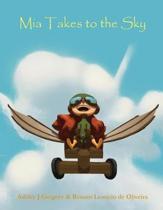 Mia Takes to the Sky