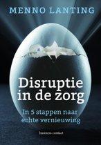 Disruptie in de zorg