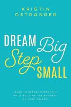 Dream Big Step Small