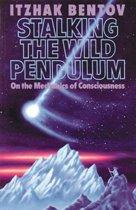 Stalking the Wild Pendulum