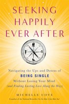 Seeking Happily Ever After