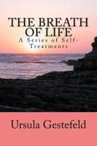 The Breathe of Life: A Series of Self-Treatments