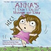 Anna's I Didn't Do It! Hiccum-ups Day