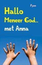 HALLO MENEER GOD.. MET ANNA