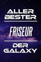 Aller Bester Friseur Der Galaxy