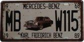 Retro Wandbord - Mercedes Benz bord - Muur Decoratie - Metalen bord - Emaille Reclame bord - Wandborden – Mannen cadeau - Mancave Decoratie - Garage - Bar - Cafe - Restaurant Style