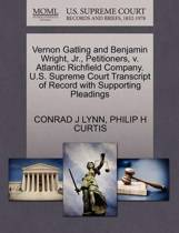 Vernon Gatling and Benjamin Wright, Jr., Petitioners, V. Atlantic Richfield Company. U.S. Supreme Court Transcript of Record with Supporting Pleadings