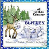 All Santa's Reindeer, Blitzen