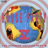 House Party V - The Ultimate Megamix