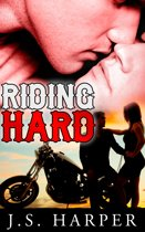 Riding Hard (Part 2 in the Ride Hard series)