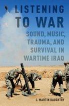 Listening to War