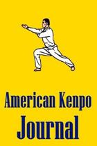 American Kenpo Journal: Notebook For Martial Artists