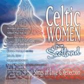 Celtic Women From Scotland Songs Of Love Reflection