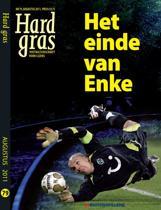 Hard Gras / 79 Het einde van Enke
