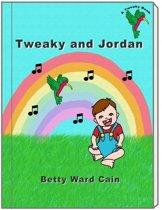 Tweaky and Jordan