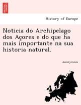 Noticia Do Archipelago DOS AC Ores E Do Que Ha Mais Importante Na Sua Historia Natural.