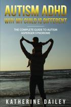 Autism ADHD Why My Child Is Different