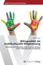 Bilingualitat ALS Multikulturelle Wegweisung