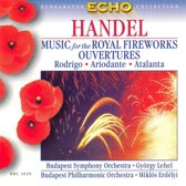 Handel: Music for the Royal Fireworks; Ouvertures